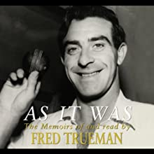 As It Was Audiobook by Fred Trueman Narrated by Fred Trueman