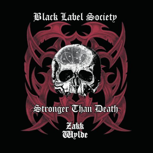 Black Label Society - Stronger Than Death [reissue] - Zortam Music
