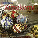 Japanese Kimekomi: Fast, Fun, and Fabulous Fabric Handballs!