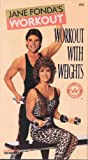 Jane Fonda's Workout With Weights [VHS]