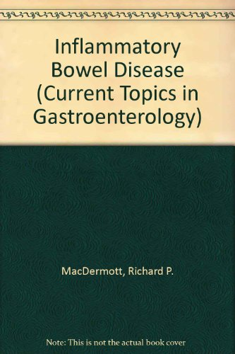Inflammatory Bowel Disease (Current Topics In Gastroenterology)