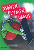 img - for Modern Olympic Games (Olympics (2nd Edition)) book / textbook / text book
