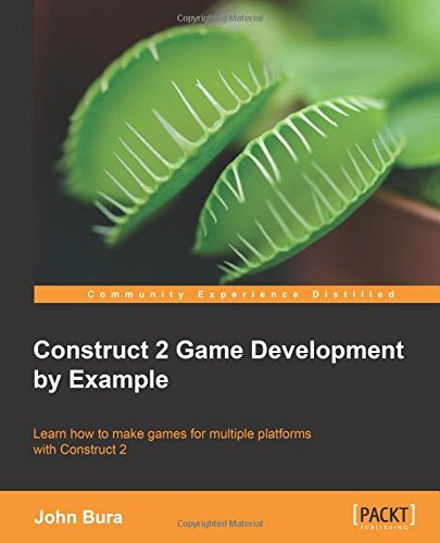 Construct 2 Game Development by Example by John Bura (28-Jun-2014) Paperback (Construct 2 Game Development compare prices)