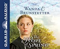 The Hope of Spring (The Discovery - A Lancaster County Saga)