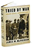 img - for Tried by War (text only) 1st (First) edition by J. M. McPherson book / textbook / text book