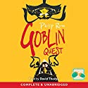 Goblin Quest: Goblins, Book 3 Audiobook by Philip Reeve Narrated by David Thorpe