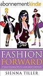 Fashion Forward: 27 Easy Fashion Tips...