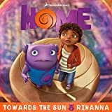 """Towards The Sun (From The """"Home"""" Soundtrack)"""