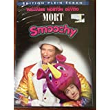 Mort � Smoochyby DVD