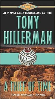 A Thief Of Time Tony Hillerman 9780061808401 Amazon Com border=