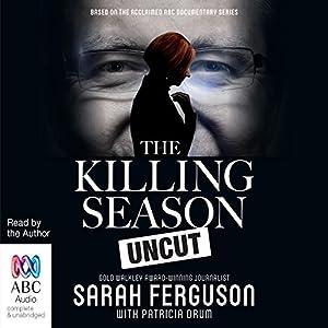 The Killing Season Uncut Audiobook