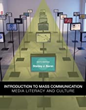 Introduction to Mass Communication Media Literacy and Culture Updated by Stanley Baran