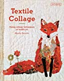img - for Textile Collage book / textbook / text book