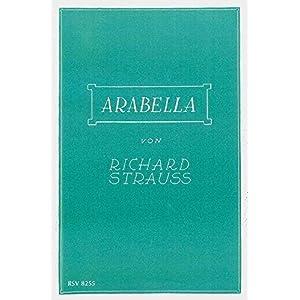 Arabella: Lyrische Komödie in drei Aufzügen von Hugo von Hofmannsthal. op. 79. Textbuch/