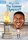 img - for What Are the Summer Olympics? (What Was...?) book / textbook / text book
