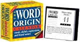 img - for The Word Origin: Words, Cliches, Expressions, and Brand Names: 2009 Day-to-Day Calendar book / textbook / text book