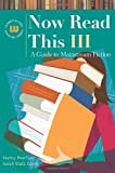 Now Read This III: A Guide to Mainstream Fiction (Genreflecting Advisory Series)