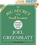 The Big Secret for the Small Investor...