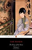 The Story of the Stone: a Chinese Novel: Vol 1, The Golden Days (Penguin Classics) Cao Xueqin