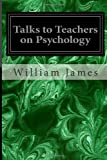 Talks to Teachers on Psychology