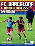 FC Barcelona - A Tactical Analysis: D...