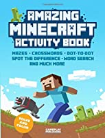 Amazing Minecraft Activity Book: Volume 1