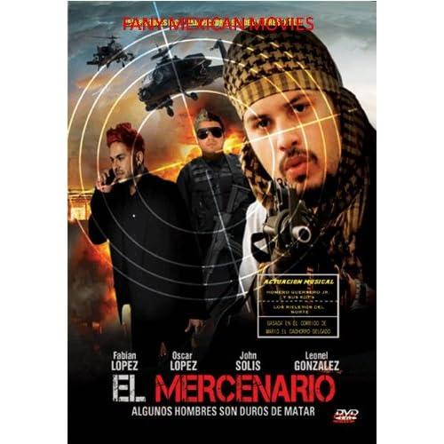 Amazon.com: El Mercenario: FABIAN LOPEZ, OSCAR LOPEZ, JOHN SOLIS