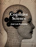 Cognitive Science: An Introduction to the Science of the Mind