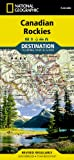 img - for Canadian Rockies (National Geographic: Destination Map) book / textbook / text book