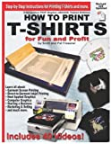 img - for How to Print T-Shirts for Fun and Profit by Scott and Pat Fresener (2012) [Paperback] book / textbook / text book