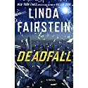 Deadfall Audiobook by Linda Fairstein Narrated by To Be Announced