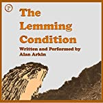 The Lemming Condition | Alan Arkin