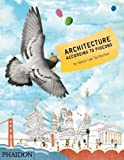 img - for Architecture According to Pigeons by Tailfeather, Speck Lee, Gurney, Stella (2013) Hardcover book / textbook / text book