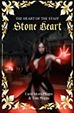 img - for Stone Heart: Heart of the Staff (Volume 3) book / textbook / text book