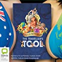 The Traveller's Tool Audiobook by Sir Les Patterson Narrated by Sir Les Patterson