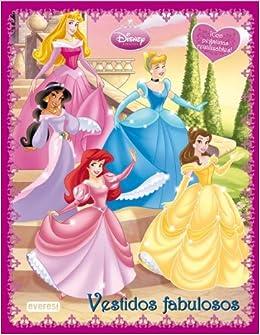 Princesas Disney. Vestidos Fabulosos. Libro de pegatinas reutilizables