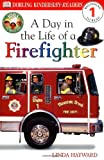 img - for DK Readers: Jobs People Do -- A Day in a Life of a Firefighter (Level 1: Beginning to Read) book / textbook / text book