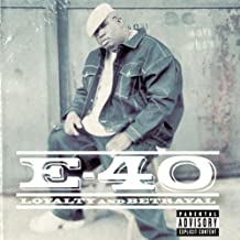 E-40 - Loyalty & Betrayal
