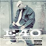 Loyalty And Betrayalby E-40