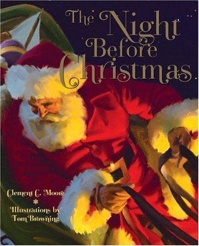 The Night Before Christmas, Tom Browning, Clement C. Moore
