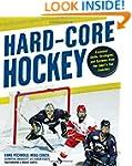 Hard Core Hockey: Essential Skills, S...