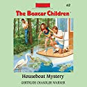 Houseboat Mystery: The Boxcar Children Mysteries, Book 12 (       UNABRIDGED) by Gertrude Chandler Warner Narrated by Tim Gregory