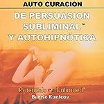 Auto Curacion [Self-Healing] | Barrie Konicov