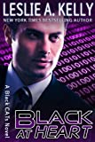 img - for BLACK AT HEART - Thrilling Romantic Suspense - Black CATs Book 3 book / textbook / text book