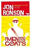 Jon Ronson The Men Who Stare at Goats by Ronson, Jon 3 edition (2012)