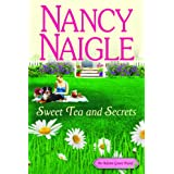 Sweet Tea and Secrets (An Adams Grove Novel) ~ Nancy Naigle