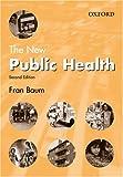 The New Public Health (Medicine)