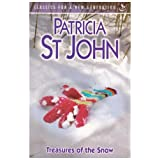 Treasures of the Snow (Classics for a New Generation)by Patricia St John
