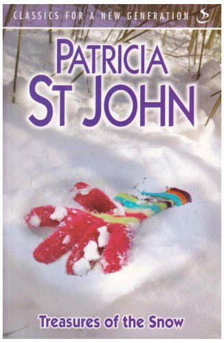 Treasures of the Snow (Classics for a New Generation)