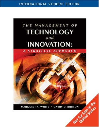 Management of Technology and Innovation: A Strategic Application